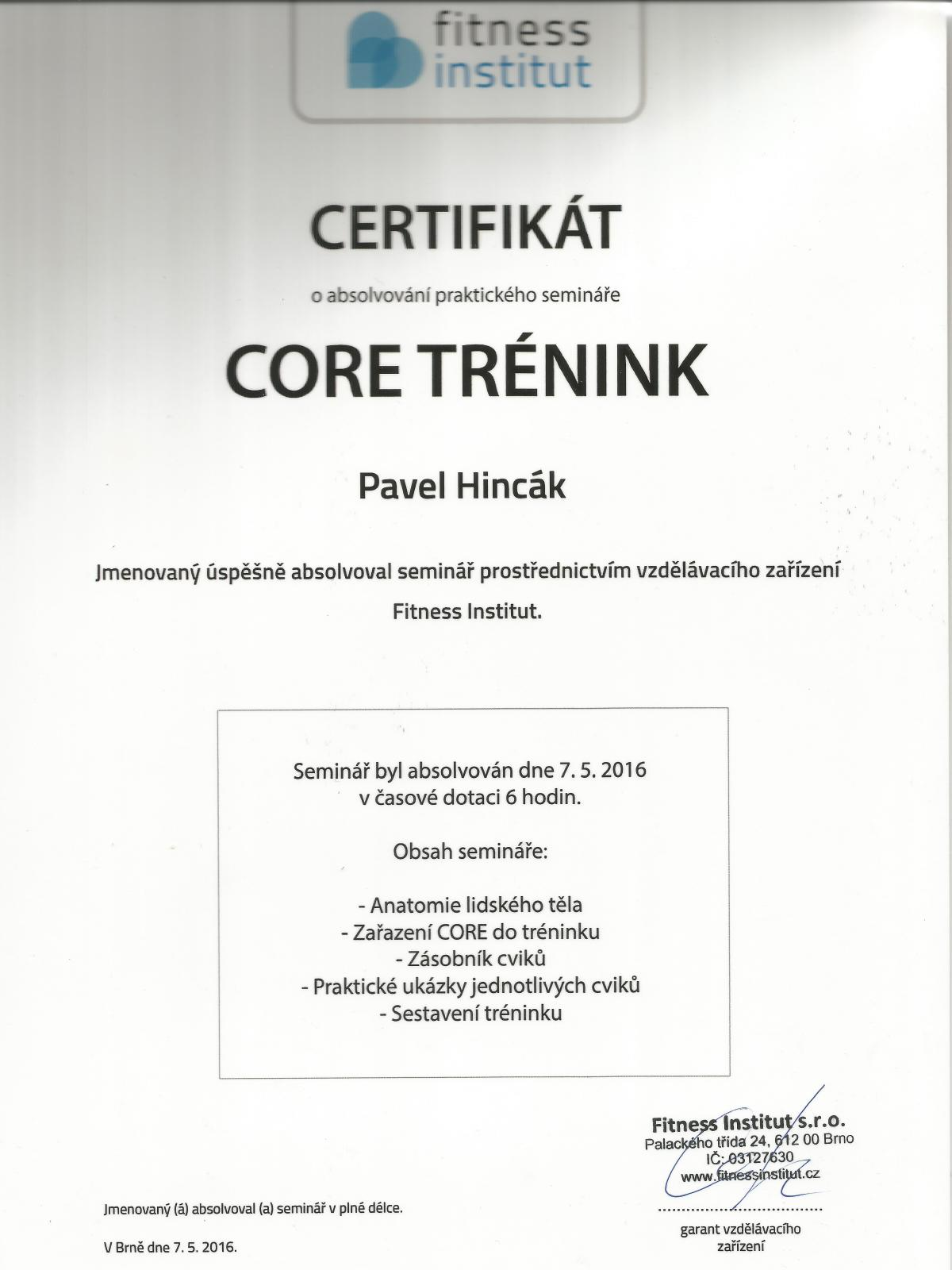 CORE Trenink - Fitness Institut 7.5.2016